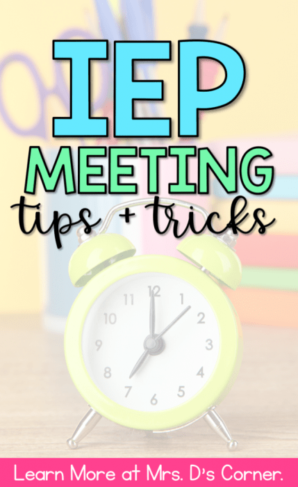 IEP meeting tips and tricks for teachers. Learn more at mrs ds corner.
