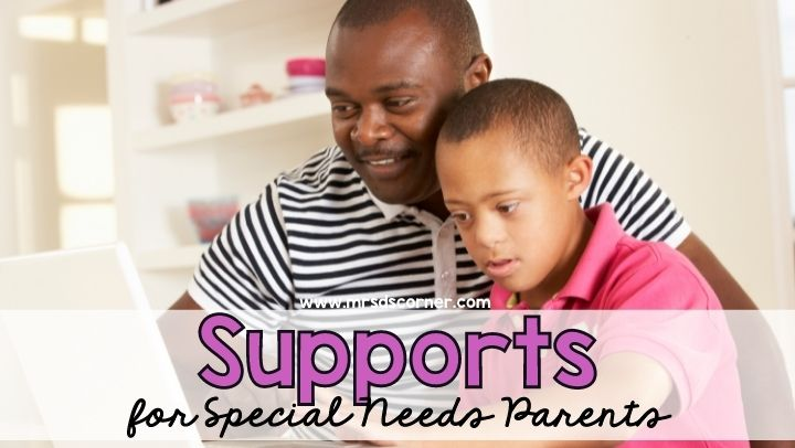 Supports for Special Needs Parents