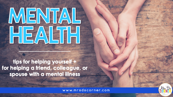 Mental Health: Tips for Helping a Friend + Tips for Selfcare blog header