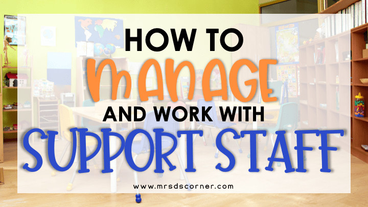 How to Manage + Work Well with Support Staff