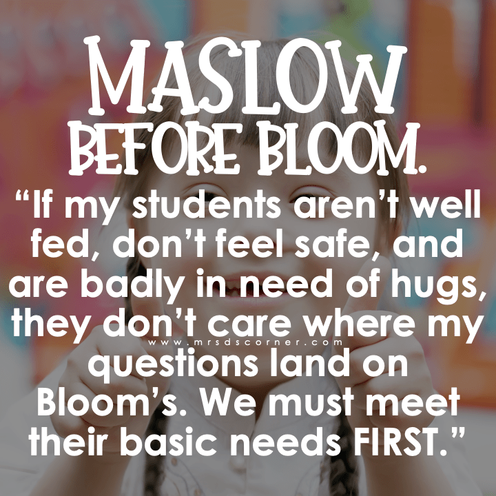 Maslow before Bloom's picture quote