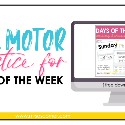 free fine motor spelling activity for days of the week blog header
