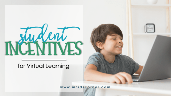 Student Incentives for Virtual Learning