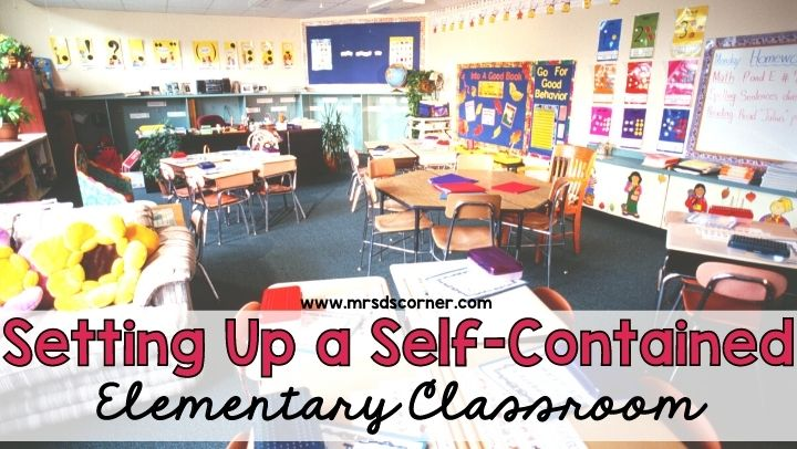 Setting Up a Self-Contained Elementary Classroom