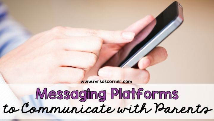 Messaging Platforms to Communicate with Parents