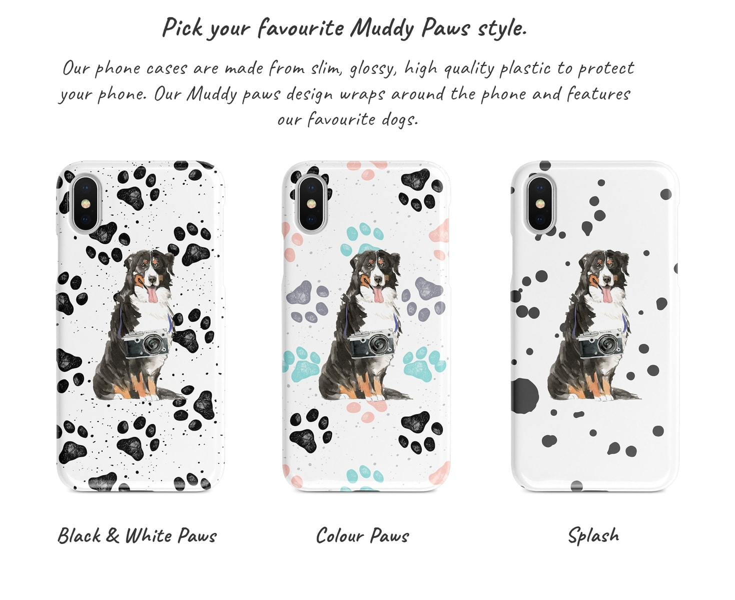 Bernese Mountain Dog Muddy Paws Phone Case 3 Different