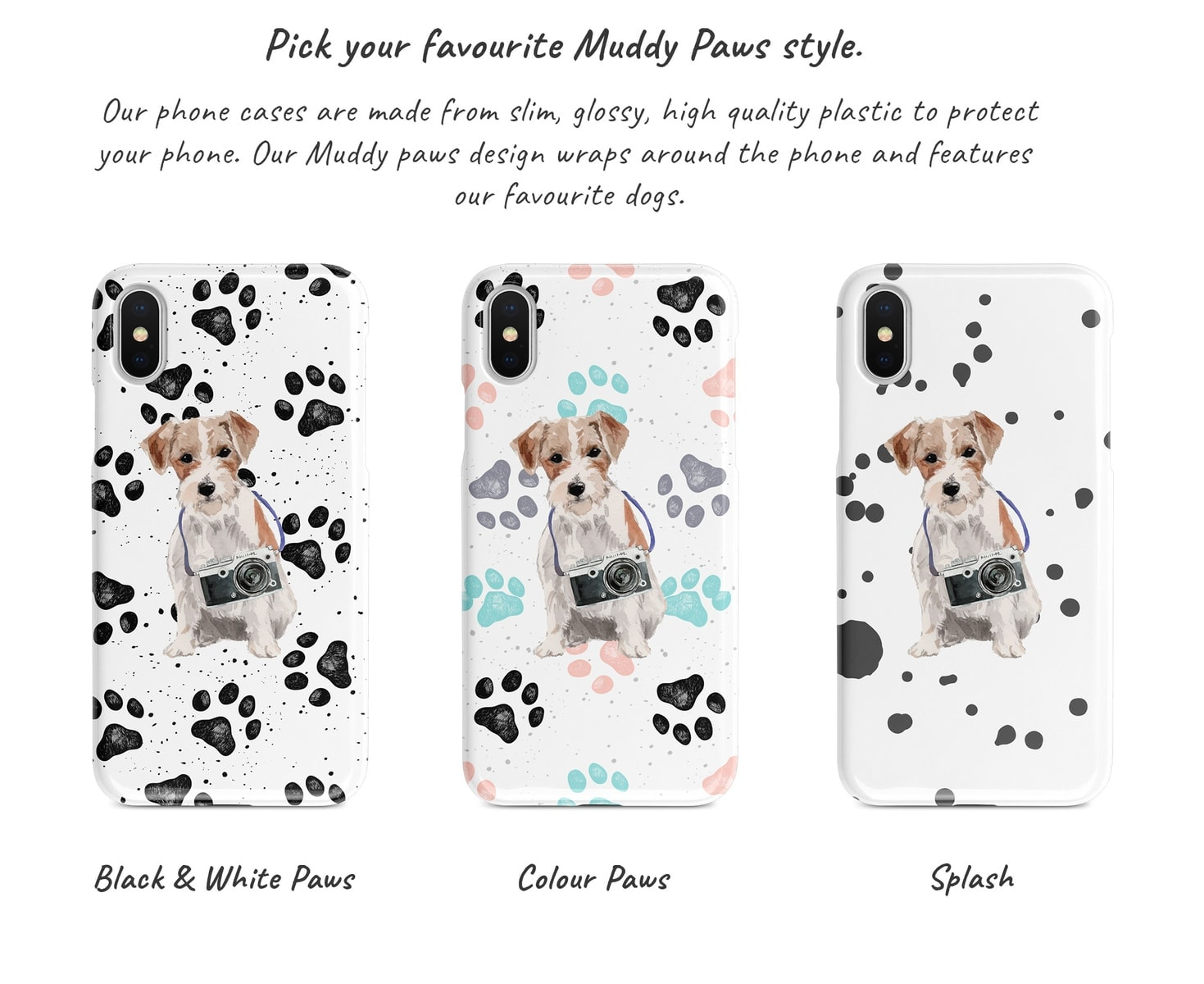 Jack Russel Muddy Paws Phone Case 3 Different Muddy