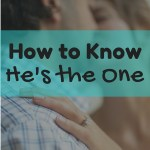 How to Know He's the One