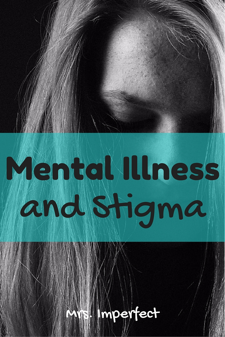 Mental Illness and Stigma
