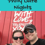 Top Summer Philly Date Nights