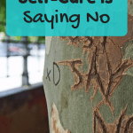 Saying No is Self-Care