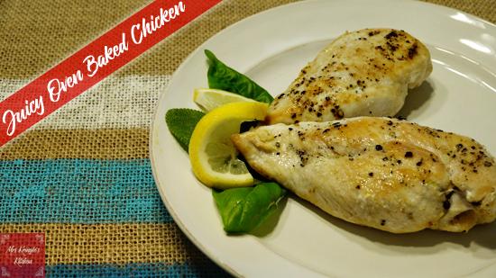 Juicy Oven Baked Chicken