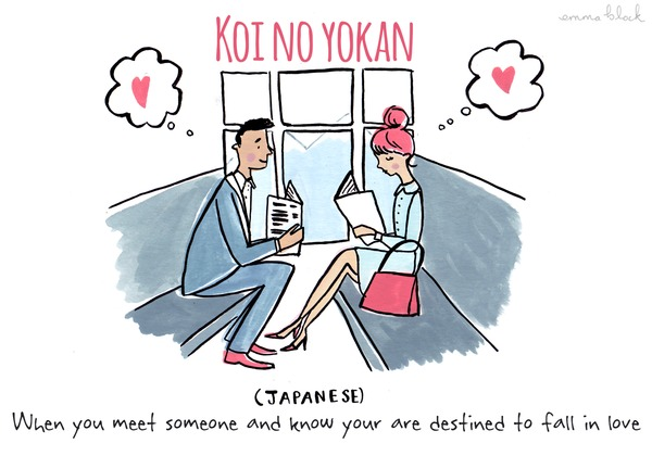 koi_no_yokan - when you meet someone and know you are destined to fall in love - japanese word