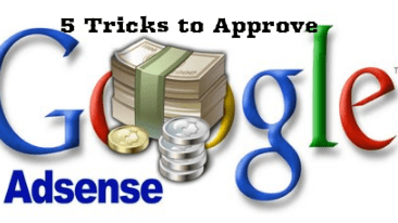 Top 5 Adsense Approval Trick in 2019 for Blogger and Wordpress