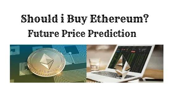 Should i Buy Ethereum
