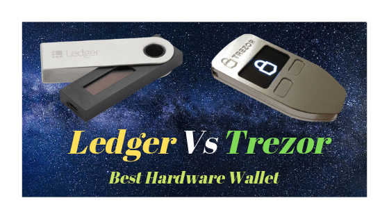 Trezor vs ledger the best hardware Wallet