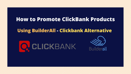 How to Use Builderall for Clickbank Affiliate Offers Promotion