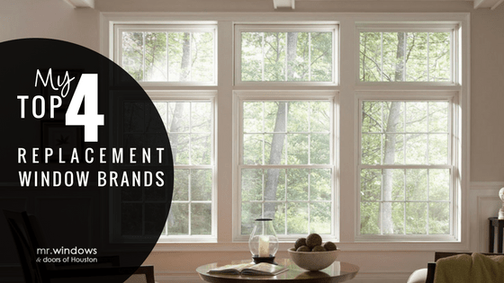 The Best Replacement Window Brands My Top 4 Picks Mr
