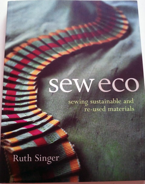Book Review – Sew Eco by Ruth Singer – Win a copy!