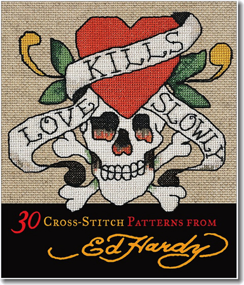 Book Review: Love Kills Slowly – 30 cross stitch patterns from Ed Hardy