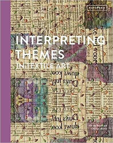 Book Review – Interpreting Themes in Textile Art