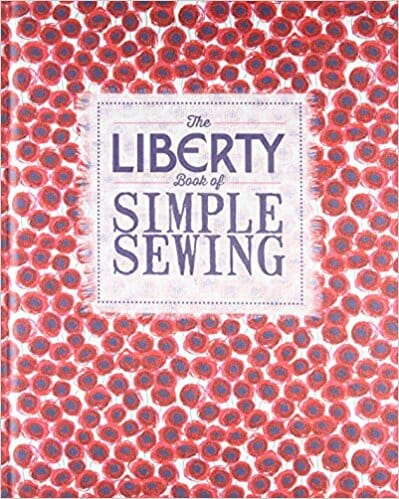 Book Review – The Liberty Book of Simple Sewing
