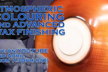 (REPLAY) LIVE Recording: Atmospheric Colouring and Advance Wax Finishing
