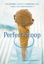 David Lebovitz's The Perfect Scoop