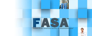 Are You Eligible to be a Fellow of the American Society of Anesthesiologists?  Here is what you need to know.