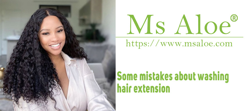 Some mistakes about washing hair extension