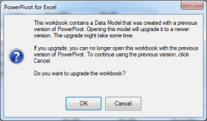 Upgrade PowerPivot to Excel 2013 Dialog Box