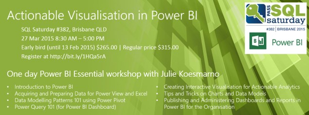 Actionable Visualisation in Power BI with Julie Koesmarno on 27 Mar 2015 in Brisbane, QLD