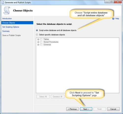 Choose option Script entire database and all database objects in the SQL Server Management Studio Generate Scripts Wizard