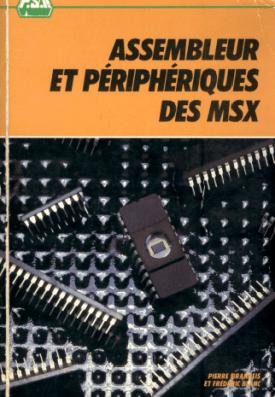 Assembleur et Peripheriques des MSX