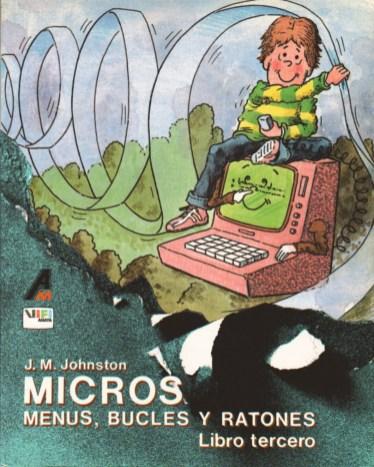 Micros - Libro tercero - Menús, bucles y ratones