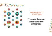 webinaire comment eviter un cluster