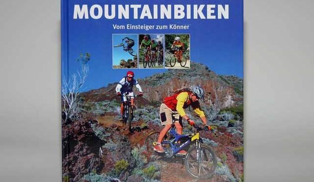 Buchvorstellung: Tim Brink Mountainbiken – Vom Einsteiger zum Könner