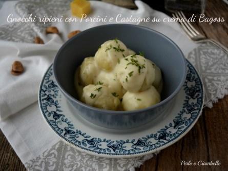 16.Gnocchi ripieni di funghi porcini e castagne, con crema di Bagoss di Tamara