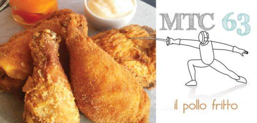 #mtc63 la sfida del pollo fritto