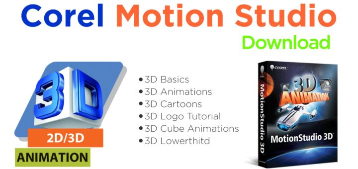 Corel motion studio download and tutorials
