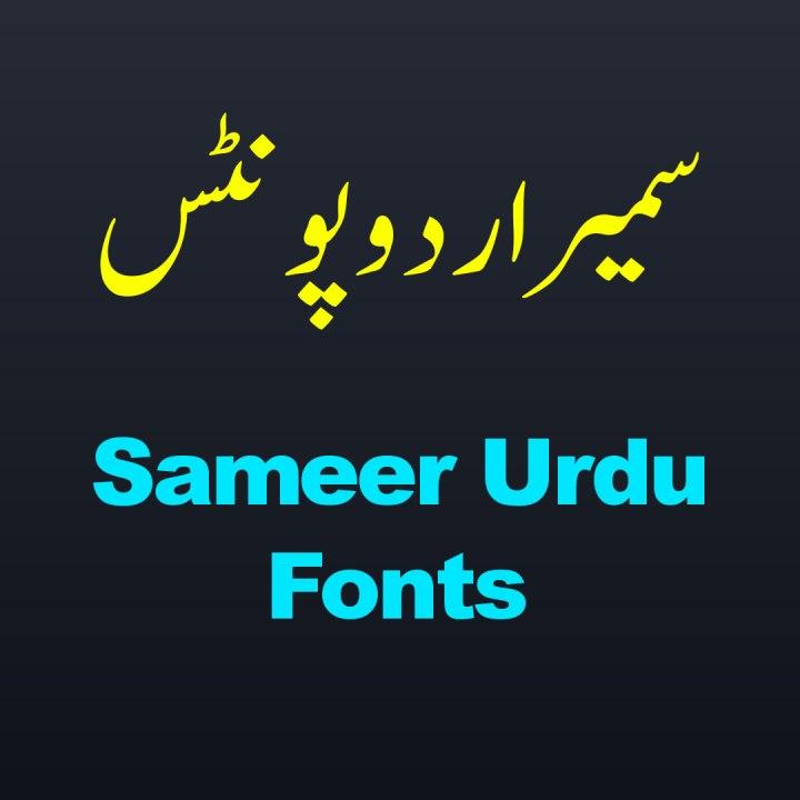 Sameer Urdu Fonts free download.