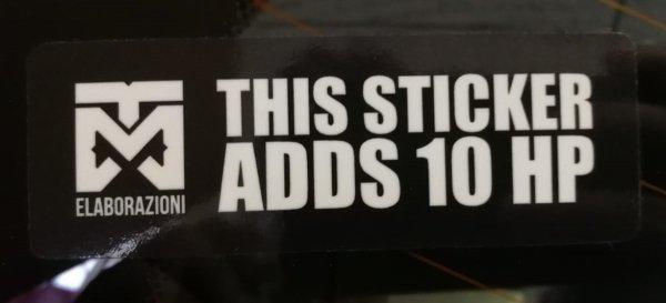 this sticker adds 10hp adesivi adesivo auto car mondotuning mtelaborazioni