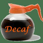 Decaffeinated Coffee