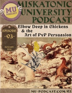 MUP_093-Elbow_Deep_in_Chickens_and_the_Art_of_PvP_Persuasion_800