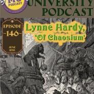 MUP 146 – Lynne Hardy, 'Of Chaosium'