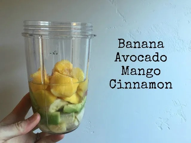banana avocado mango cinnamon