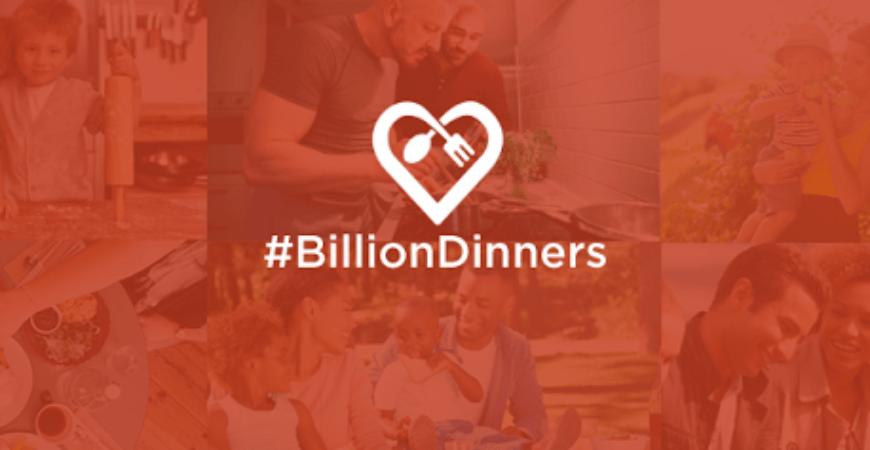 #BillionDinners Billion Family Dinners Challenge