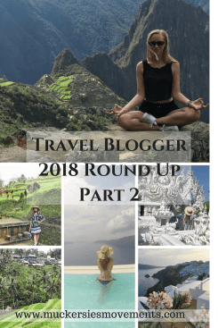 Travel Blogger 2018 Round Up Part 2