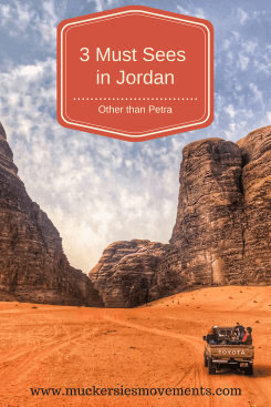 3 Must Sees in Jordan other than Petra