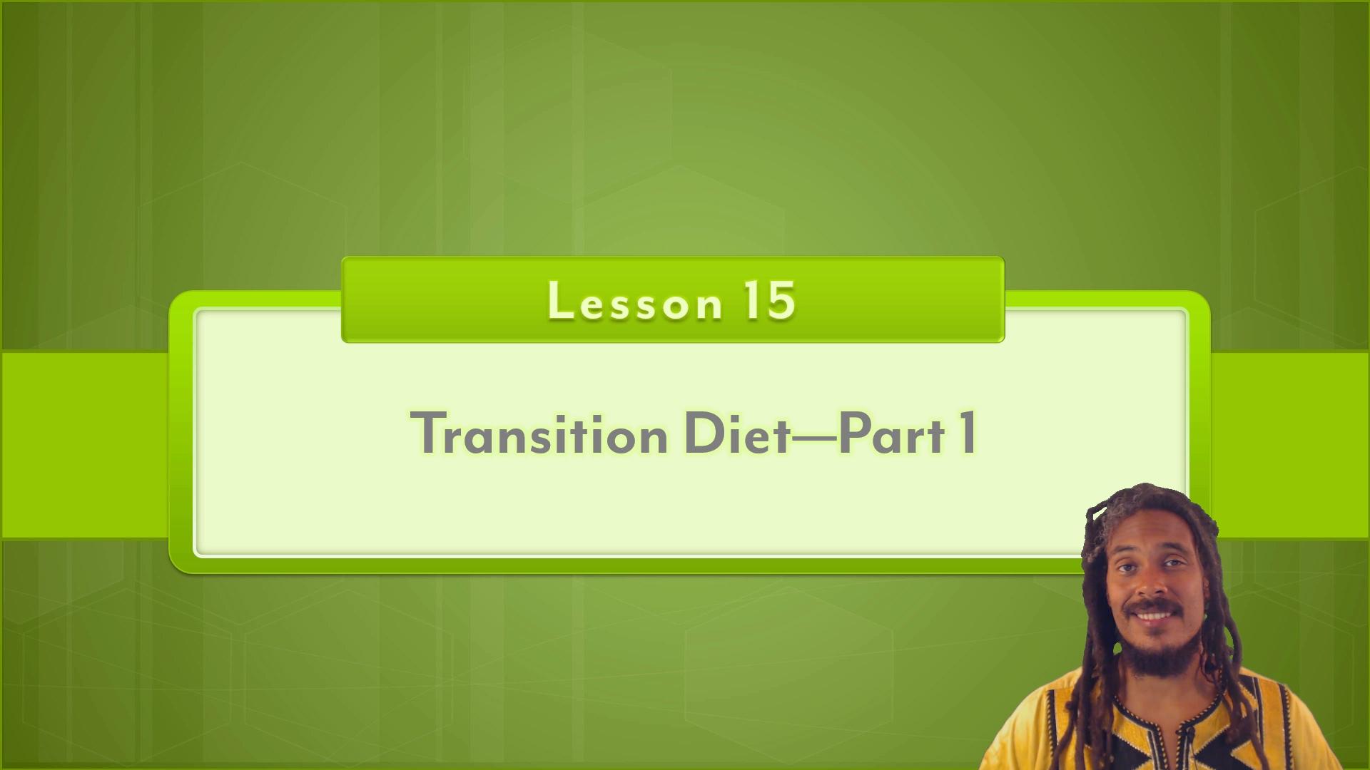 Transition Diet